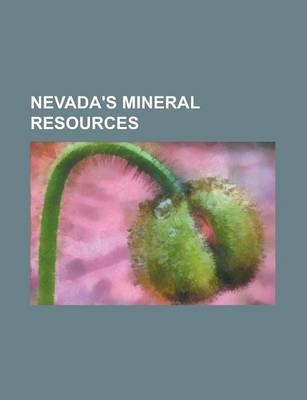 Nevada's Mineral Resources
