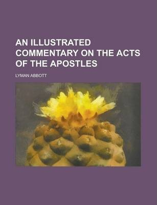 An Illustrated Commentary on the Acts of the Apostles