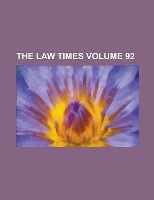 The Law Times Volume 92