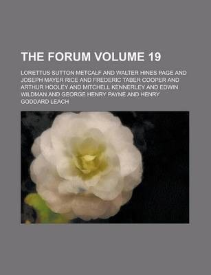 The Forum Volume 19