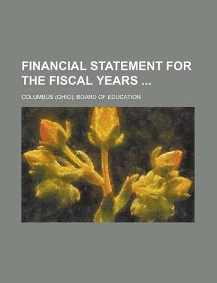 Financial Statement for the Fiscal Years