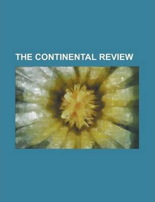 The Continental Review