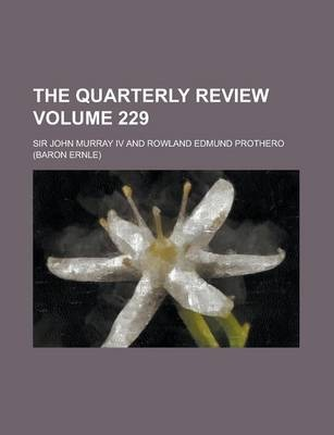 The Quarterly Review Volume 229