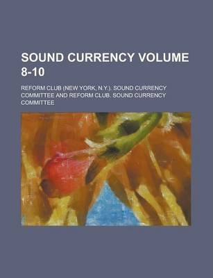 Sound Currency Volume 8-10