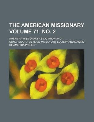 The American Missionary Volume 71, No. 2