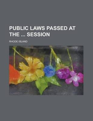 Public Laws Passed at the Session