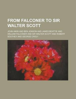 From Falconer to Sir Walter Scott