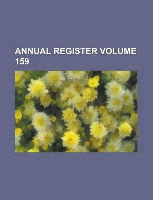 Annual Register Volume 159