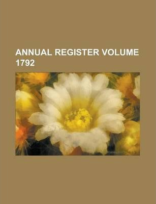 Annual Register Volume 1792