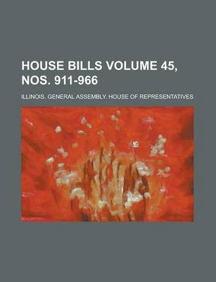 House Bills Volume 45, Nos. 911-966