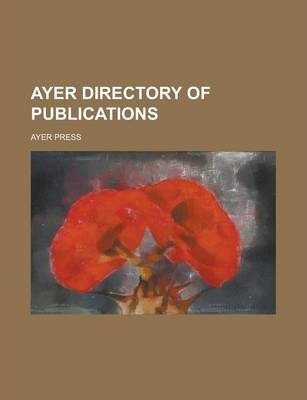 Ayer Directory of Publications