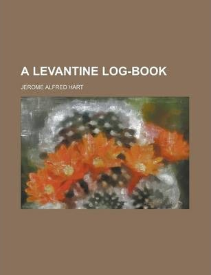 A Levantine Log-Book