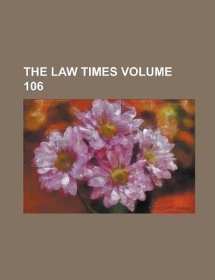 The Law Times Volume 106