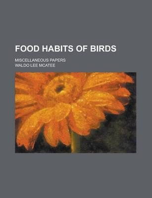Food Habits of Birds; Miscellaneous Papers