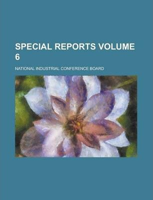 Special Reports Volume 6
