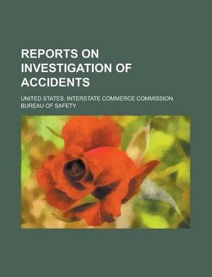 Reports on Investigation of Accidents