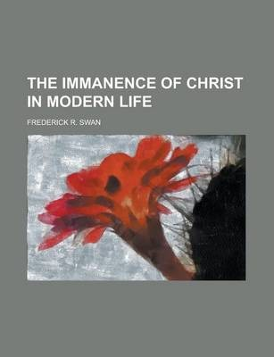 The Immanence of Christ in Modern Life