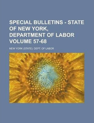 Special Bulletins - State of New York, Department of Labor Volume 57-68
