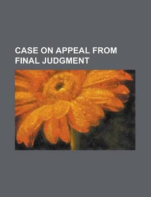 Case on Appeal from Final Judgment
