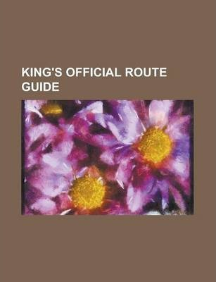 King's Official Route Guide