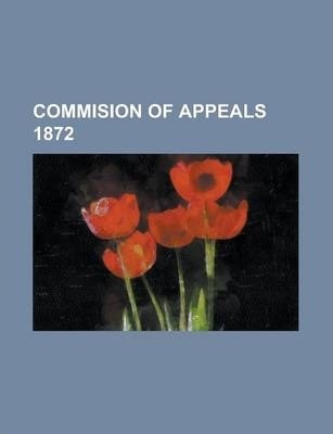 Commision of Appeals 1872
