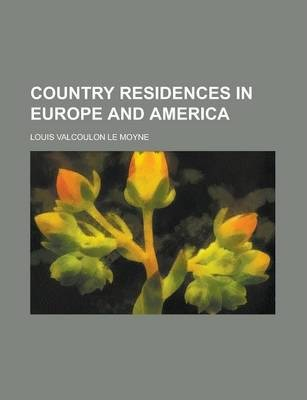 Country Residences in Europe and America