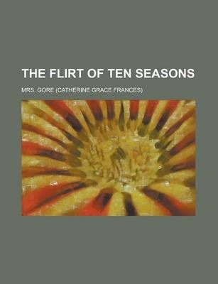 The Flirt of Ten Seasons