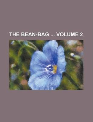 The Bean-Bag Volume 2