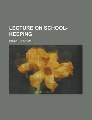 Lecture on School-Keeping
