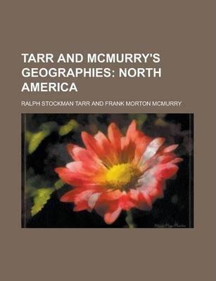 Tarr and McMurry's Geographies