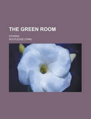 The Green Room; Stories