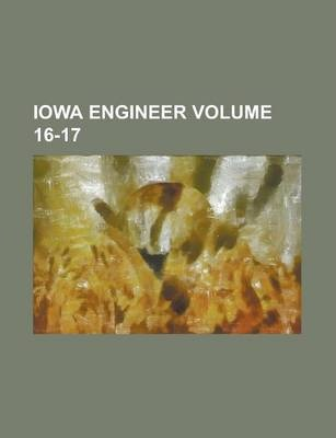 Iowa Engineer Volume 16-17