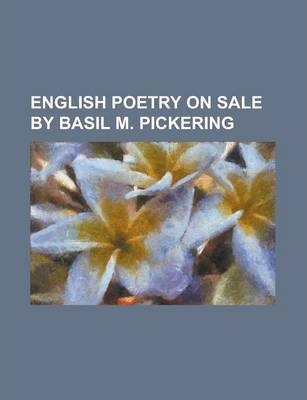 English Poetry on Sale by Basil M. Pickering