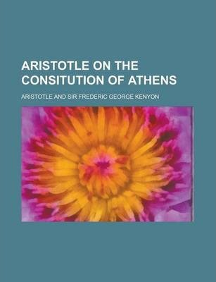 Aristotle on the Consitution of Athens
