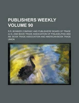Publishers Weekly Volume 90