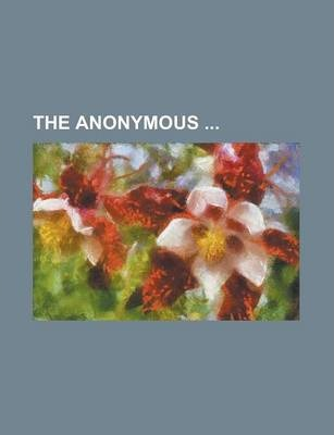 The Anonymous Volume 1