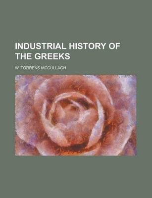 Industrial History of the Greeks