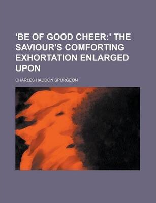 'Be of Good Cheer