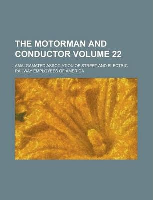 The Motorman and Conductor Volume 22