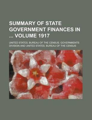 Summary of State Government Finances in Volume 1917