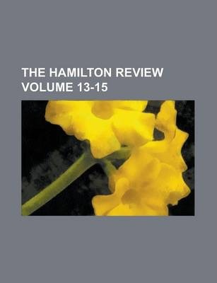 The Hamilton Review Volume 13-15