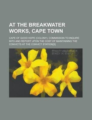 At the Breakwater Works, Cape Town