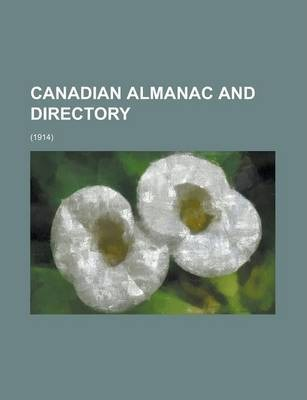Canadian Almanac and Directory; (1914)