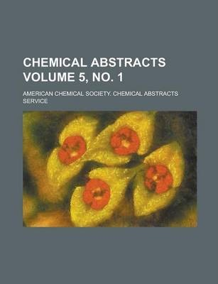Chemical Abstracts Volume 5, No. 1