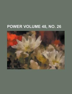 Power Volume 48, No. 26