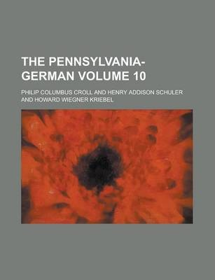 The Pennsylvania-German Volume 10