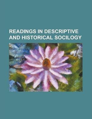 Readings in Descriptive and Historical Socilogy
