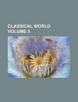 Classical World Volume 5