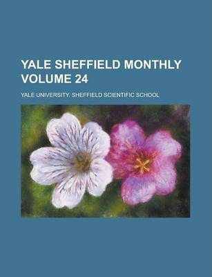 Yale Sheffield Monthly Volume 24