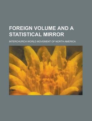 Foreign Volume and a Statistical Mirror
